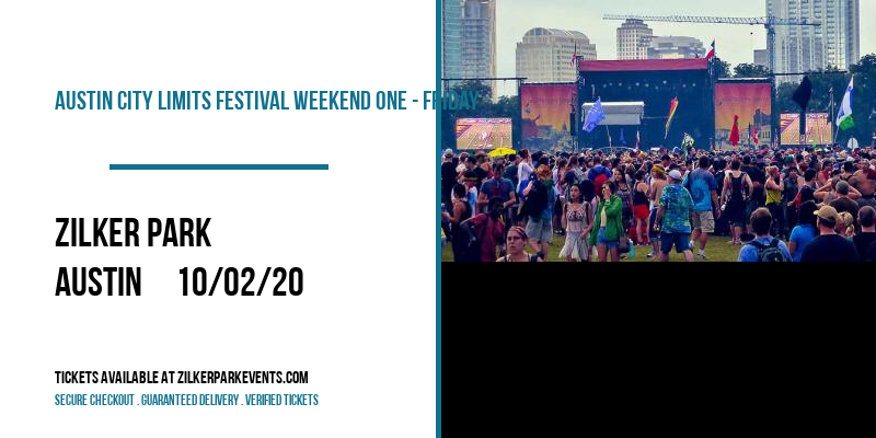Austin City Limits Festival Weekend One - Friday at Zilker Park