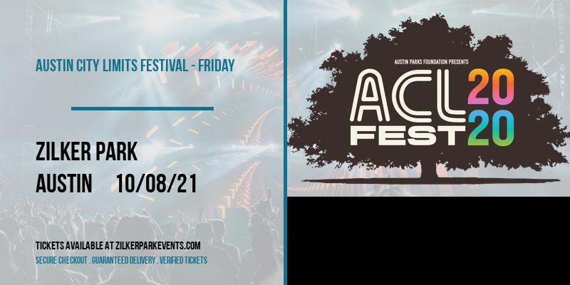 Austin City Limits Festival - Friday at Zilker Park