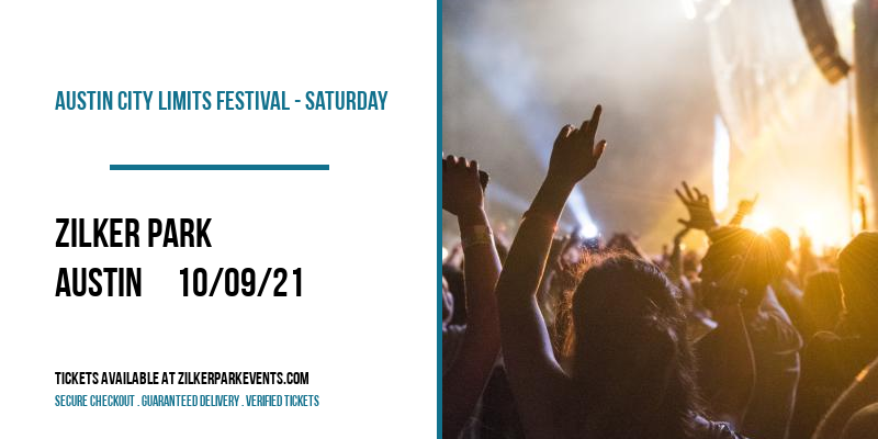 Austin City Limits Festival - Saturday at Zilker Park